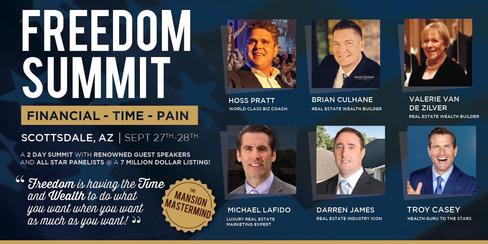Freedom Summit - Mansion Mastermind - A Real Estate Industry Event
