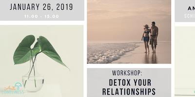 Detox your Relationships