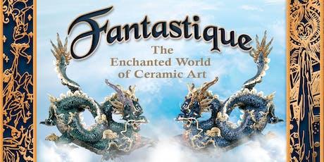 Fantastique Exhibition tickets