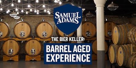 The Bier Keller: Samuel Adams Barrel Aged Experience tickets