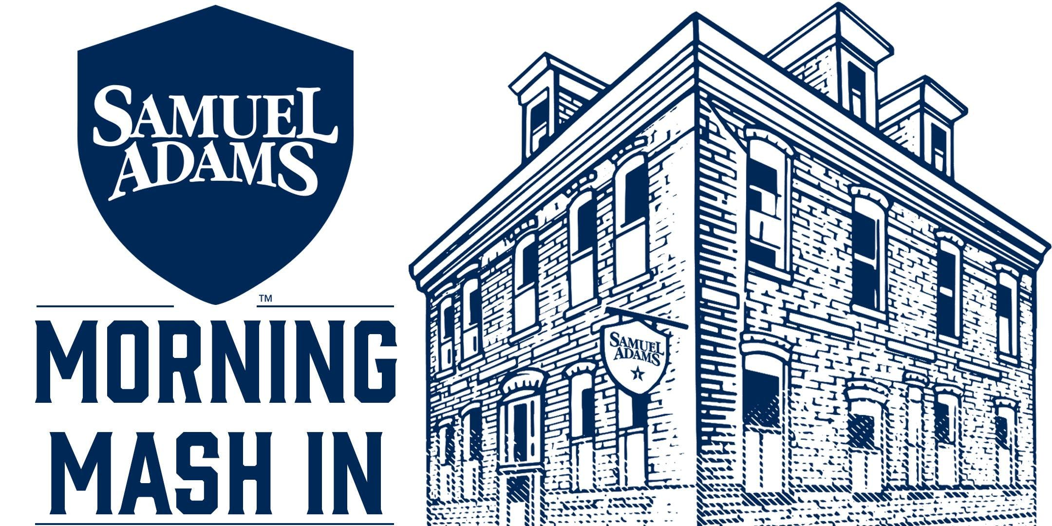 Samuel Adams Morning Mash In - Weekdays