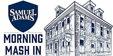 Samuel Adams Morning Mash In - Weekdays tickets
