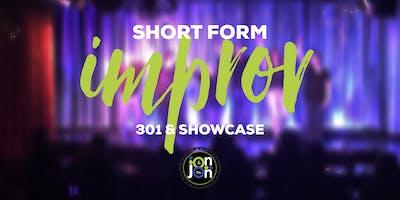 Jon Jon & Co. School of Comedy - Short Form Improv 301 & Showcase Session 4