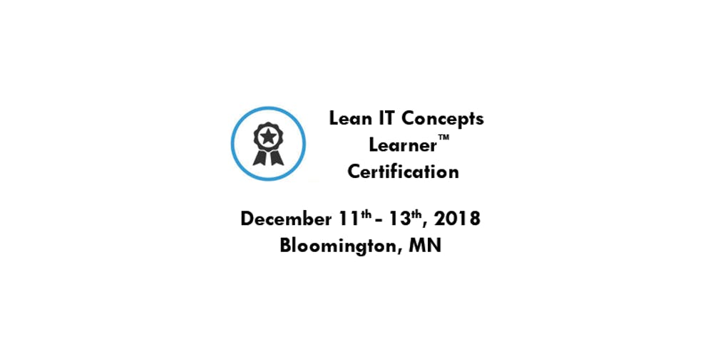 Lean It Concepts Certification 3 Day Workshop Tickets Tue Dec 11