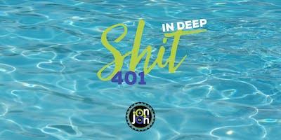 Jon Jon & Co. School of Comedy - Improv 401 Session 2 - In Deep Sh*t