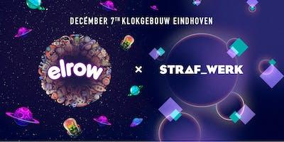 elrow X STRAF_WERK - Rowsattacks