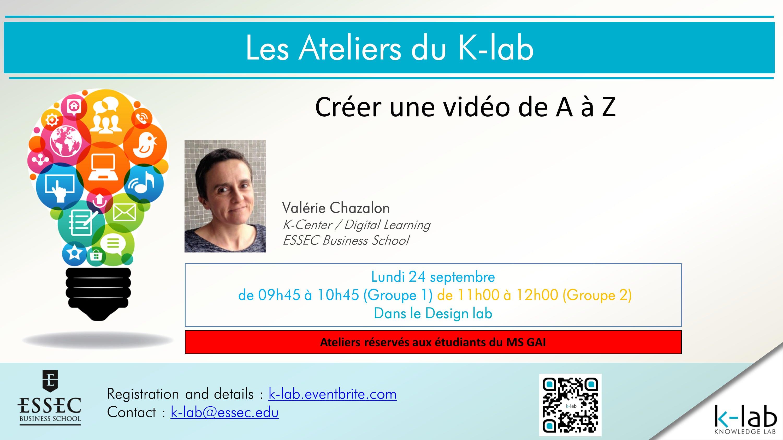 Les Ateliers du K-lab - Créer une vidéo de A