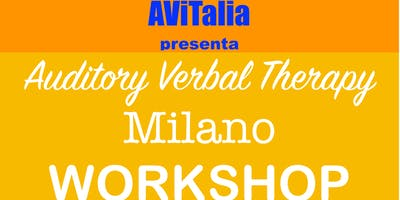 WORKSHOP Auditory Verbal Therapy