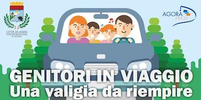 Genitori in viaggio - terzo  turno 27.1 - 10.2 - 24.2 - 17.3 - 21.3.2019