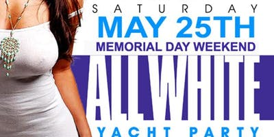 MIAMI NICE 2019 MEMORIAL DAY WEEKEND ANNUAL ALL WHITE YACHT PARTY