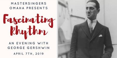 Fascinating Rhythm: An Evening with George Gershwin