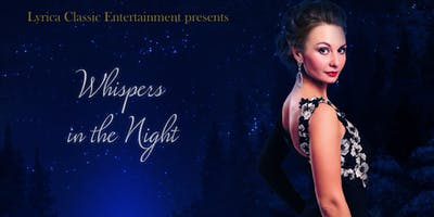 WHISPERS IN THE NIGHT - Classical Music Concert with wine reception