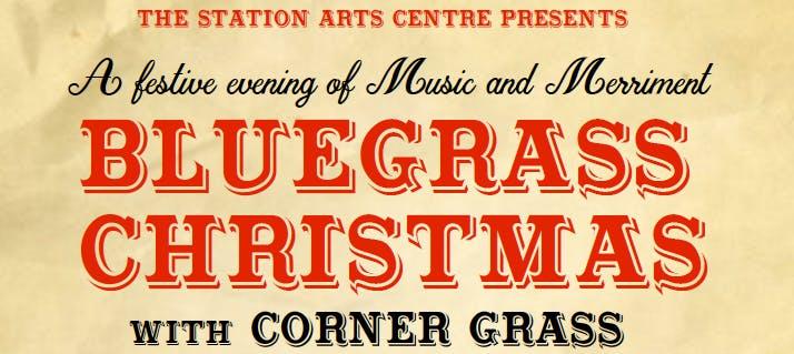 a bluegrass christmas with corner grass - Bluegrass Christmas Music