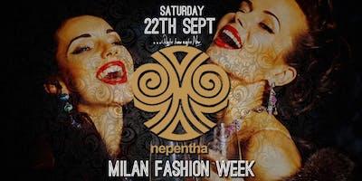 MilanFashionWeek NEPENTHA CLUB | SATURDAY NIGHT| FREE ENTRY