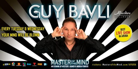 Guy Bavli - Master of the Mind - LIVE WEEKLY in ARUBA entradas