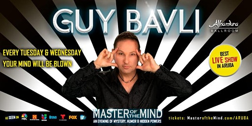 Guy Bavli - Master of the Mind - LIVE WEEKLY in ARUBA