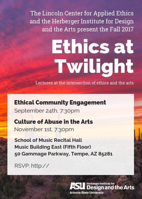 Ethics at Twilight: Culture of Abuse in the Arts