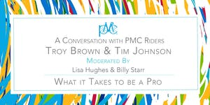 A Conversation With PMC Riders Troy Brown and Tim Johns...