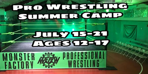 Pro Wrestling Summer Camp for Kids (ages 12-17)