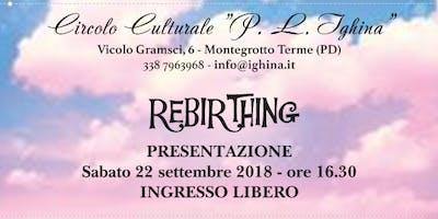 Il Rebirthing: presentazione ad ingresso libero