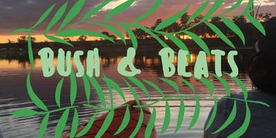 Bush and Beats 2019 - Family Camping Weekend