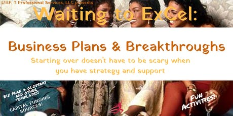 Waiting to ExCel:Business Plans & Breakthroughs  tickets