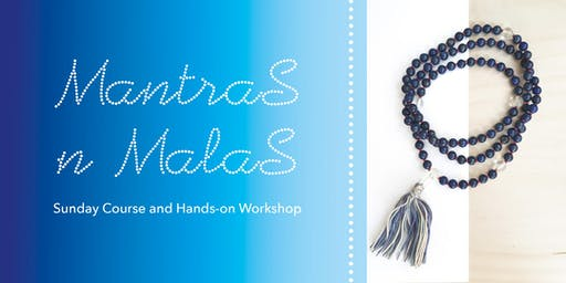 Mantras & Malas - 1 Dec Sunday Course