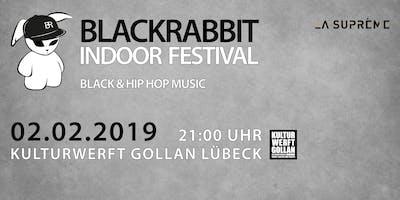 BLACKRABBIT INDOOR FESTIVAL 2019 | Black & Hip Hop Music