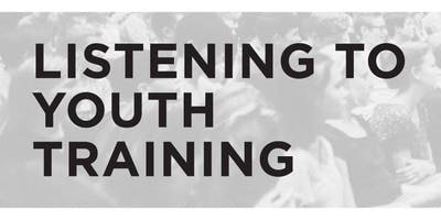 Listening to Youth Training