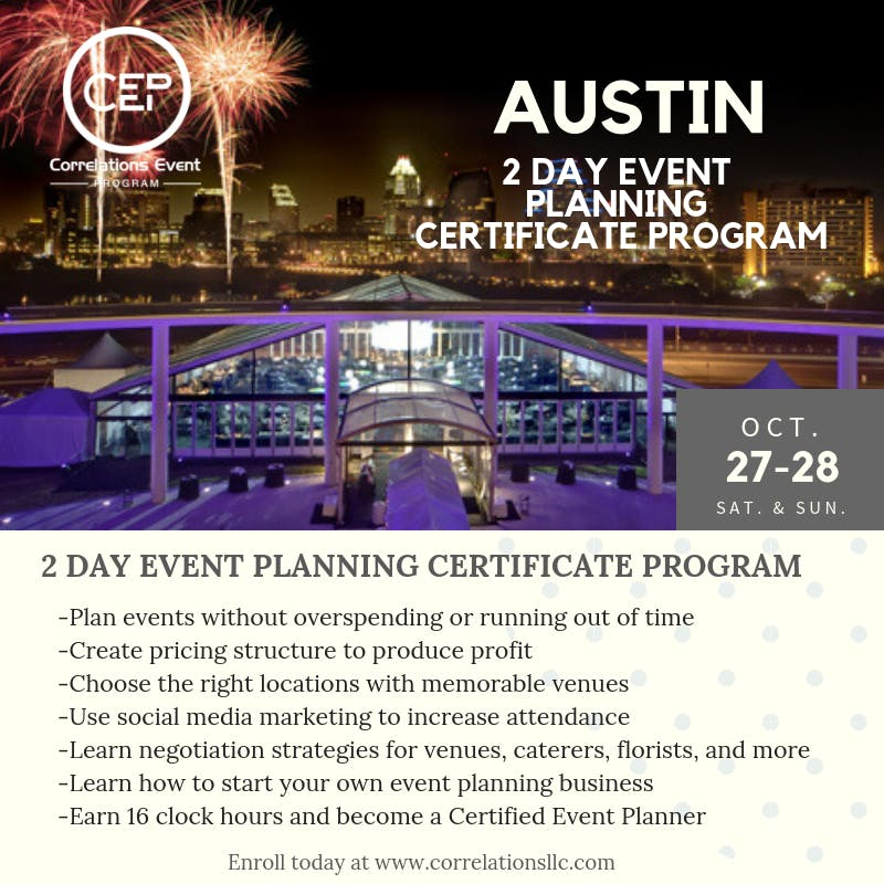 2 Day Austin Event Planning Certificate Program October 27-28, 2018 ...