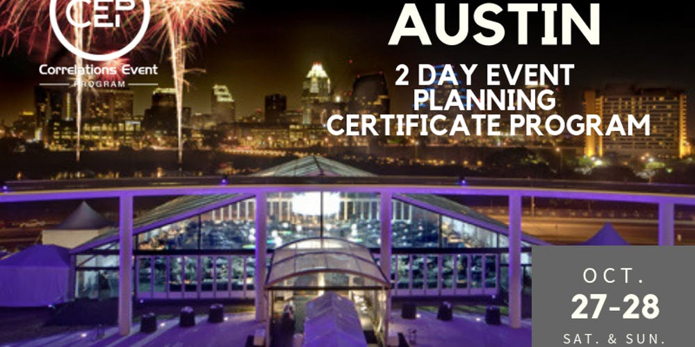 2 Day Austin Event Planning Certificate Program October 27 28 2018