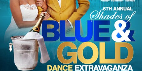 DMV 6th Annual Shades of Blue & Gold  Dance Extravaganza 2019 tickets