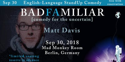 Comedian Matt Davis in Berlin at Mad Monkey Room