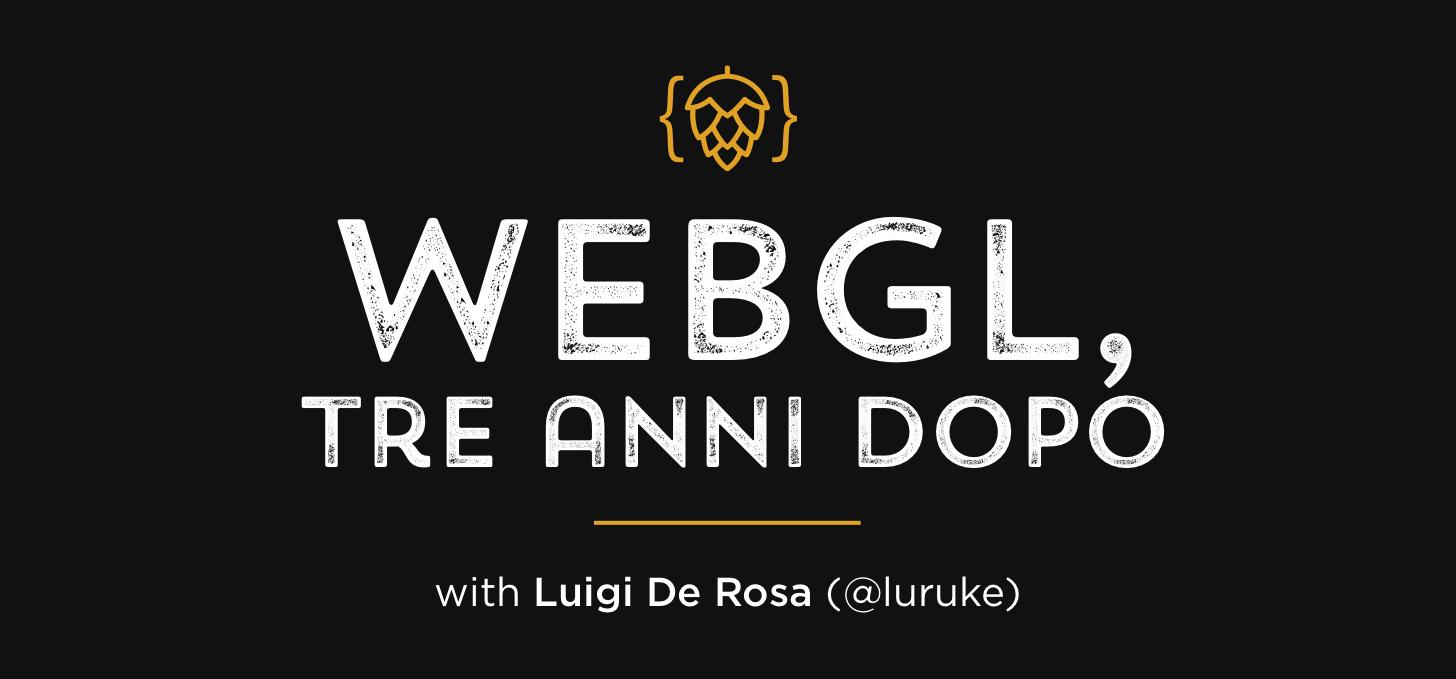 WebGL, tre anni dopo