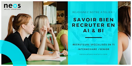 Savoir bien recruter en Intelligence d'Affaires & Artificielle ? tickets