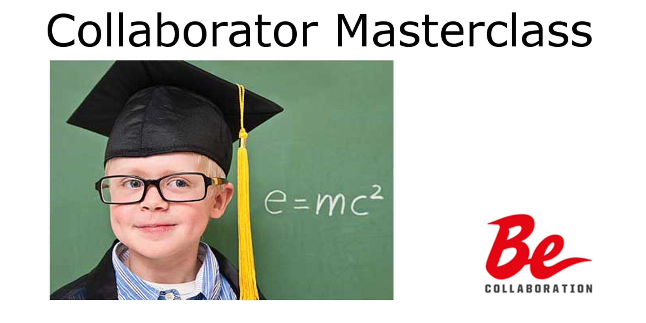 Collaborator Masterclass - Business & Life (Surrey)
