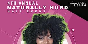4th Annual Naturally Hurd Hair Event