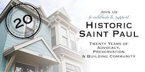 Historic Saint Paul 20th Anniversary Celebration
