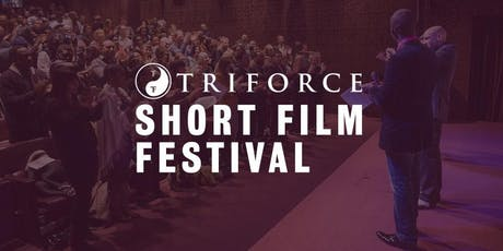 TriForce Short Film Festival 2019 tickets