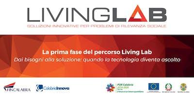 La prima fase del percorso Living Lab - Dai bisogni alla soluzione: quando la tecnologia diventa ascolto