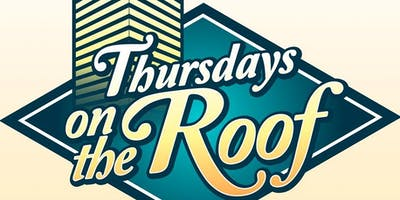 Thursday on The Roof 2019 Pre Sale