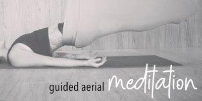 New Moon Guided Aerial Meditation