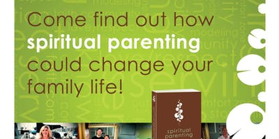 Spiritual Parenting Classes ONE & DONE