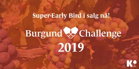 Burgund Challenge 2019 · Early Bird-billetter i salg nå tickets