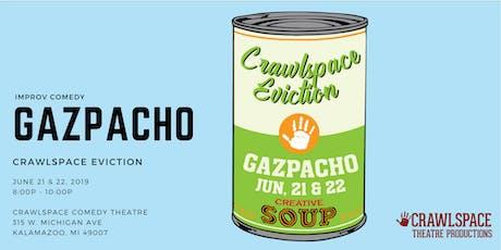 Crawlspace Eviction - Gazpacho tickets