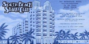 South Beach Shark Club Screening & Fundraiser