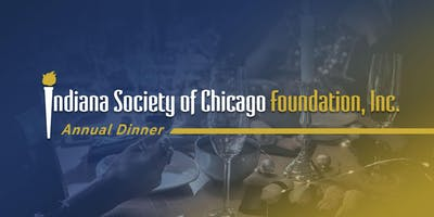 Indiana Society of Chicago Foundation 114th Annual Dinner