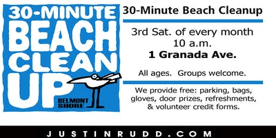 30-Minute Beach Cleanup, monthly on 3rd Sat.   JustinRudd.com/cleanup