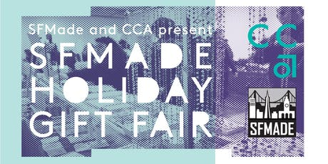 2019 SFMade Holiday Fair at CCA tickets