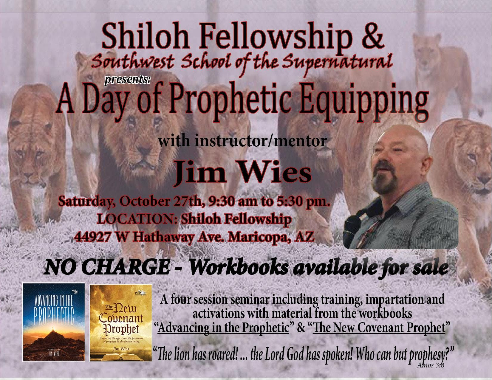 A Day of Prophetic Equipping at Shiloh Fellowship, Maricopa